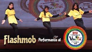FlashMob | Student Performance | Vibgyor 2k19 | BFGI Bathinda