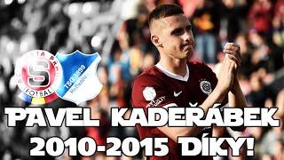 Pavel Kadeřábek |AC Sparta Praha 2010-2015| - Pavle Díky!