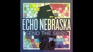 Echo Nebraska - Hey, Allison