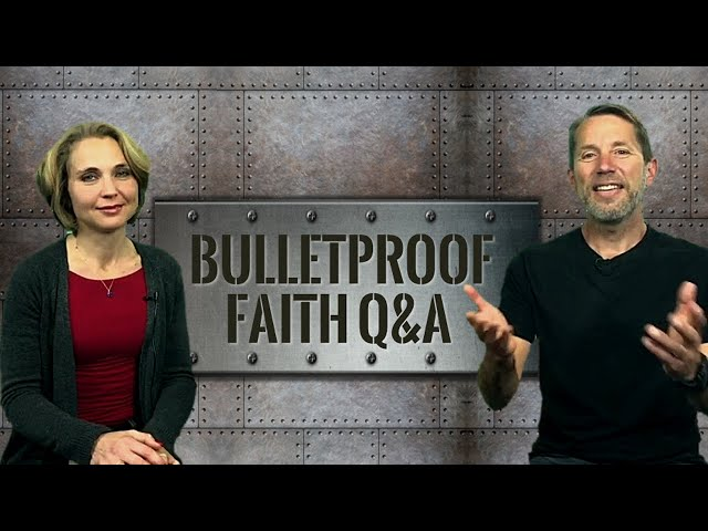 How Do You Do Devotions and Bible Study? Bulletproof Faith Episode 34