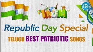 Republic Day Special - Telugu Best Patriotic Songs