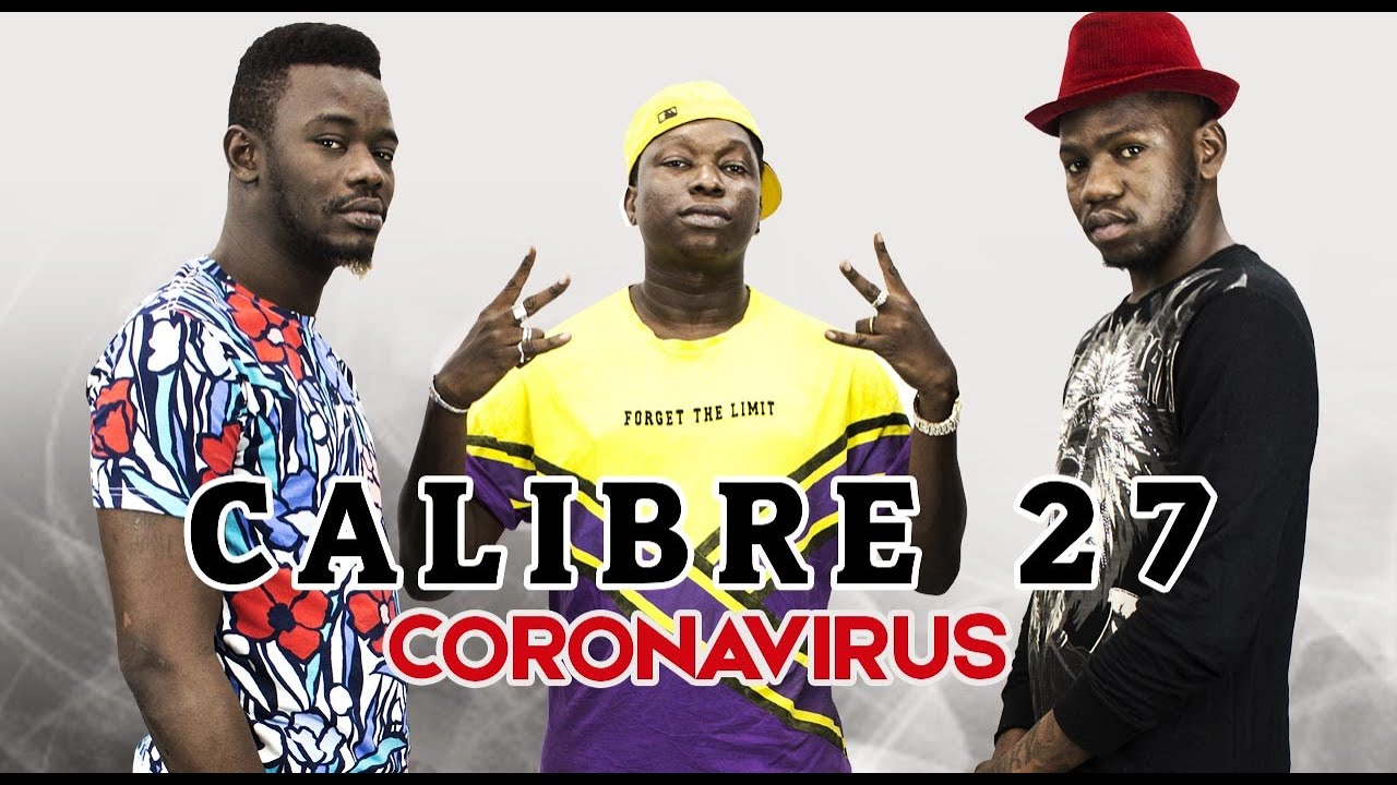 CALIBRE 27 - CORONAVIRUS (2020)