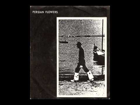 Persian Flowers - Somebody Else's Sin