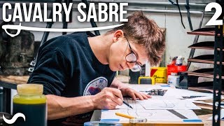 MAKING A CAVALRY SABRE: Part 2