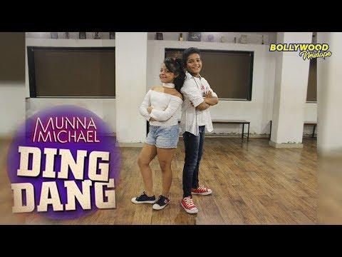 Ding Dang | Munna Michael 2017 | Yogya...