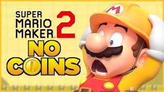 Is it possible to beat Super Mario Maker 2 without touching a single coin?