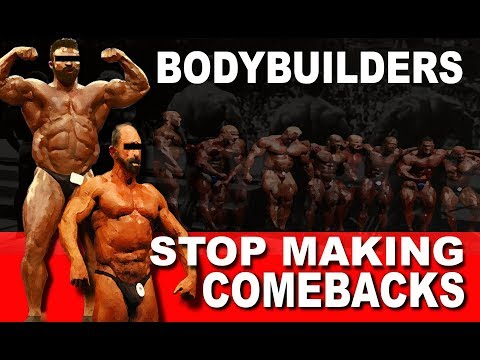 Bodybuilders Please Stop Making Comebacks After you Retire original unedited version