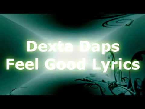 Dexta Daps - Feel Good Lyrics  ( January 2017)