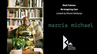 Marcia Michael for Reimagining Care, part of BCA's 'Black Futures'.