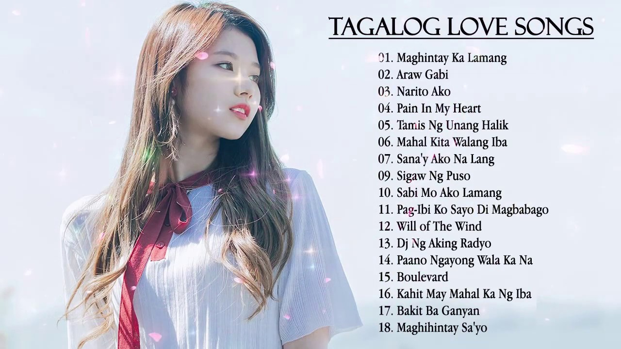 Top OPM songs list – OPM Tagalog Songs and Love songs ...