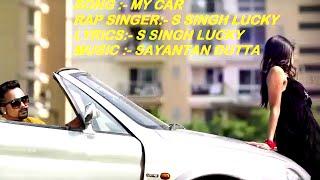 Song my car gadi - punjabi rap | hindi songs 2016 bollywood