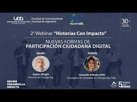 2° Webinar de Historias Con Impacto: Nuevas formas de participación ciudadana digital