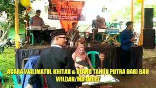 Download Acara syukuran walimatul khitan putra Ma imoet/Abah Wildan   Pongdut jagat musik