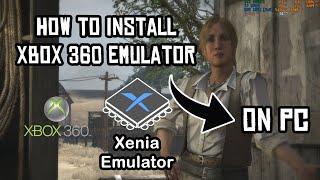 How To Install Xenia Xbox 360 Emulator For Windows 10