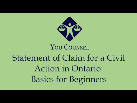 Statement of Claim in a Civil Action in Ontario: Basics for Beginners