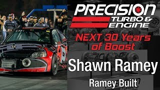 Precision Turbo NEXT 30 Years of Boost with Shawn Ramey