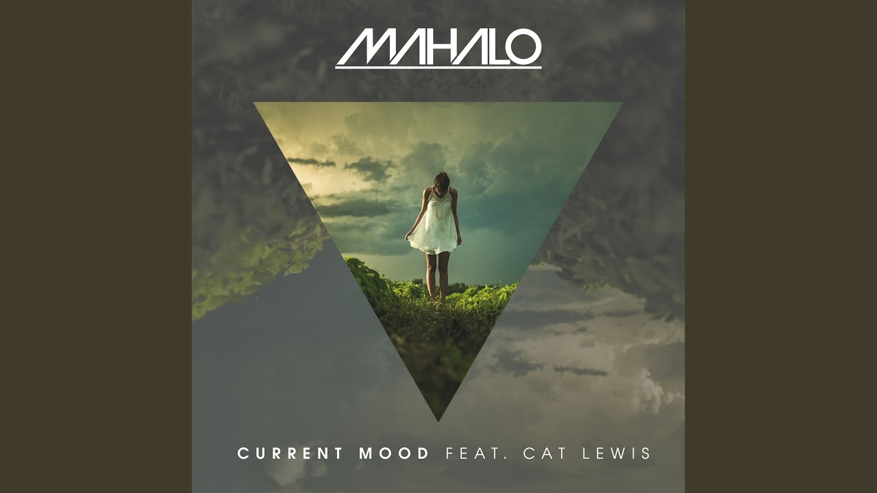 Download Current Mood (feat. Cat Lewis)