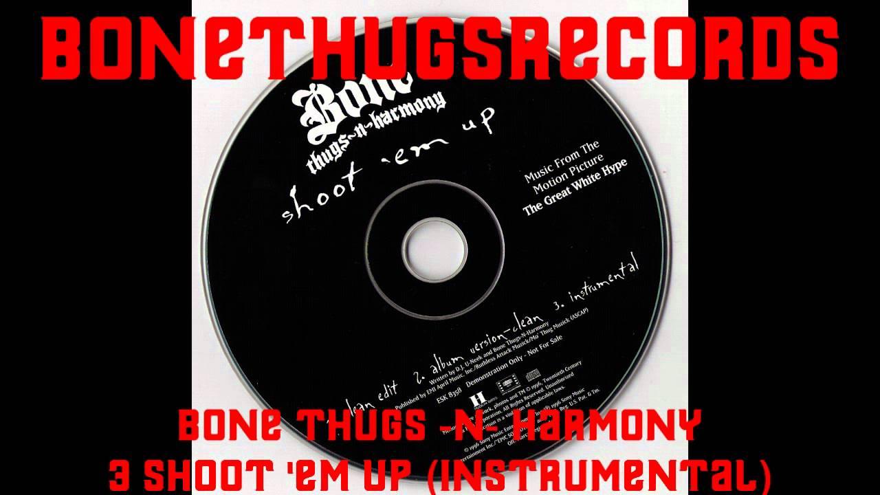 Download 3 Bone Thugs -N- Harmony - Shoot 'Em Up (Instrumental)
