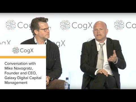 CogX 2018 - Mike Novogratz, Founder and CEO, Galaxy Digital Capital Management