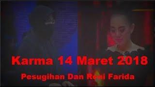 Karma ANTV 14 Maret 2018 _ Episode 60 Sinopsis Pesugihan Dan Reni Farida