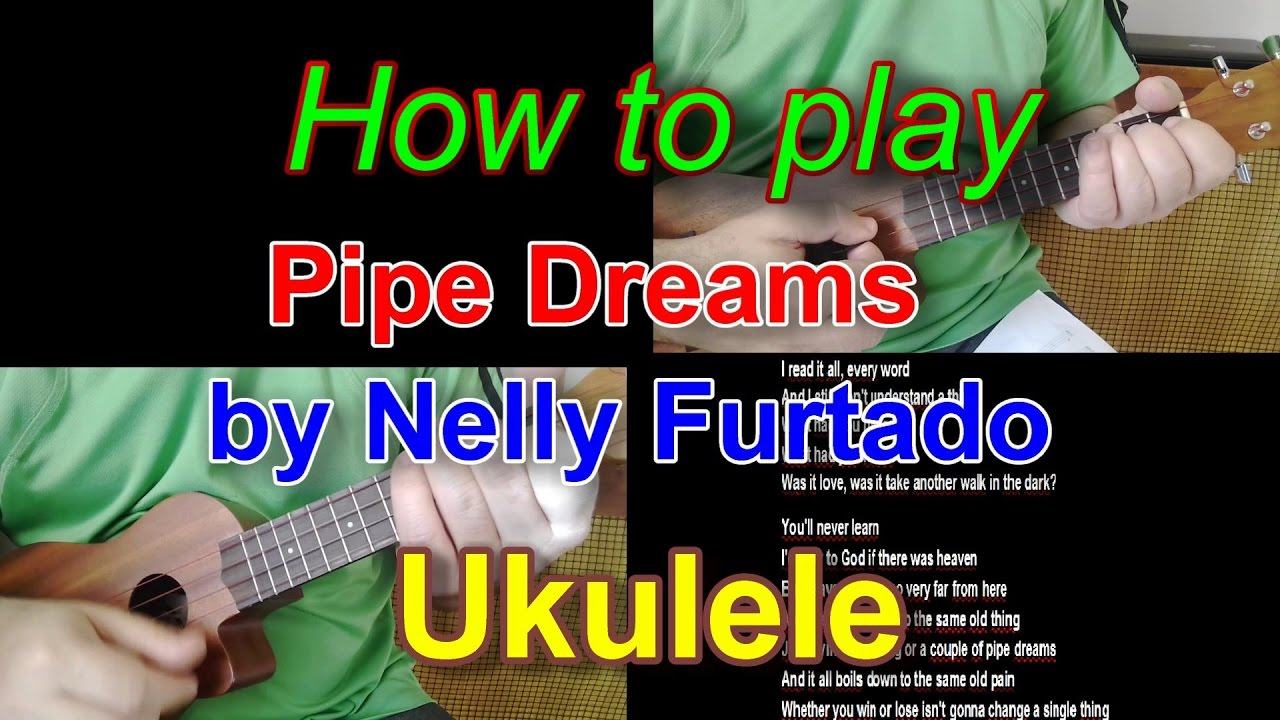 How to play pipe dreams by nelly furtado ukulele youtube hexwebz Images