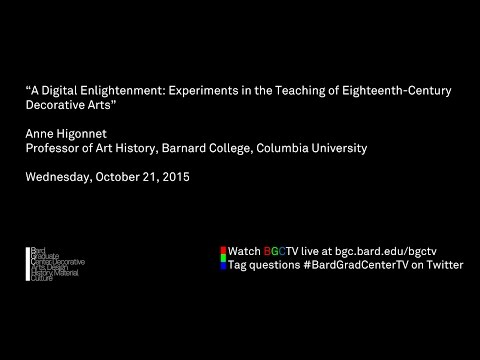 Anne Higonnet—A Digital Enlightenment: Experiments in the Te