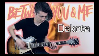 Cover images Between You & Me - Dakota (Guitar & Bass Cover w/ Tabs)
