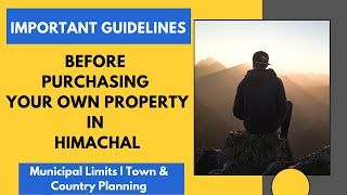 Important: Things to consider while buying a property in Himachal pradesh