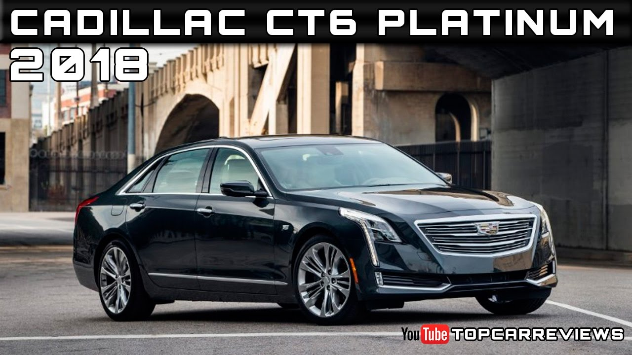 2018 Cadillac Ct6 Platinum Review Rendered Price Specs Release Date