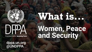 "Explainer: What is ""Women, Peace and Security""?"