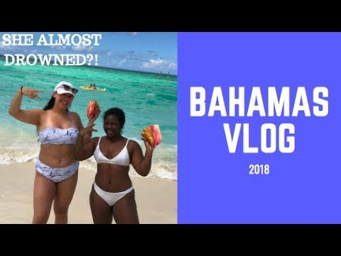 Travel Vlog | Bahamas 2018