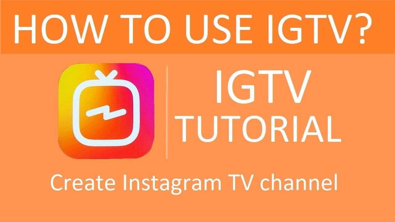 IGTV Tutorial - How to use IGTV?