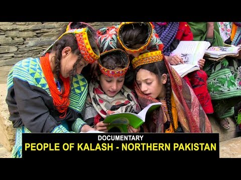 People of Kalash - Chitral Valley: DOCUMENTARY