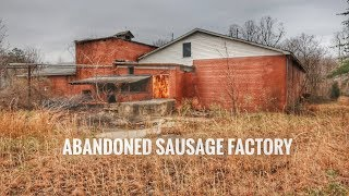 Abandoned sausage factory lol!!!