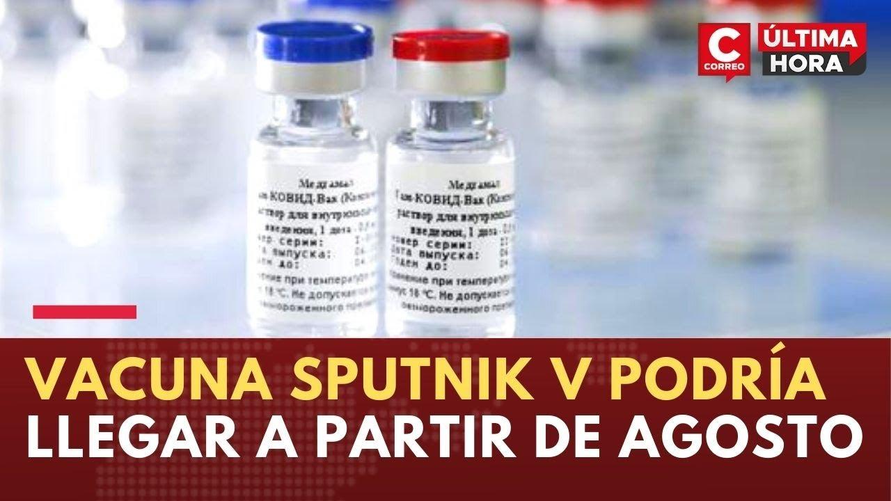 Coronavirus Perú: Lotes de vacuna Sputnik V podrían llegar a partir de agosto, según la PCM