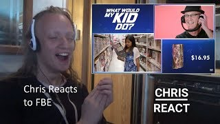 """Chris Reacts To """"What Would My Kid Do"""" by FBE"""