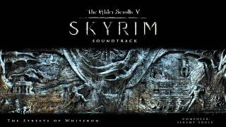 The Streets of Whiterun - The Elder Scrolls V: Skyrim Original Game Soundtrack