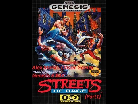 Genesis 6 PAK - Streets of Rage (Part1)