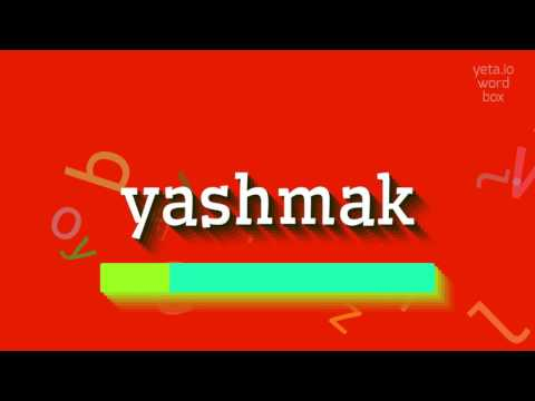 "How to say ""yashmak""! (High Quality Voices)"