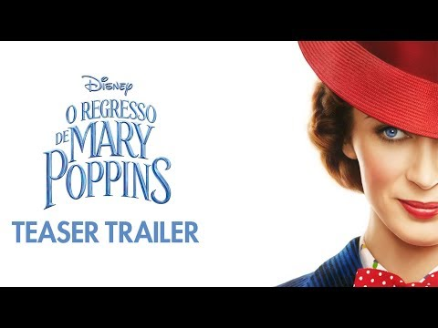 O Regresso de Mary Poppins - Teaser Trailer Oficial