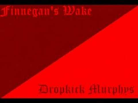 "Dropkick Murphys - ""Finnegans Wake"""