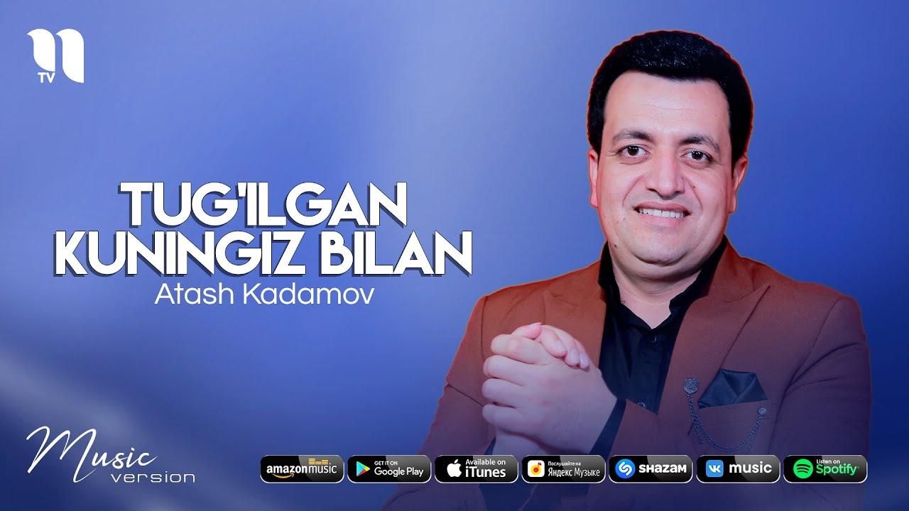 Atash Kadamov - Tug'ilgan kuningiz bilan (audio 2021) онлайн томоша килиш