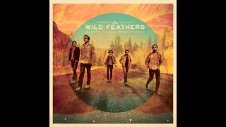 Tall Boots - The Wild Feathers