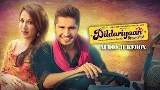 Tera Naal Jeena Ae Yara| Jassi Gill | Dildariyaan Movies song