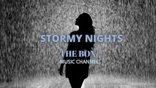 The Box Music Channel | Stormy Nights | Relaxing Chill Vibes