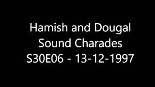 Hamish and Dougal: Sound Charades, I