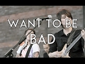 watch he video of Tegan and Sara - Want To Be Bad (Subtitulado Ingles - Español)
