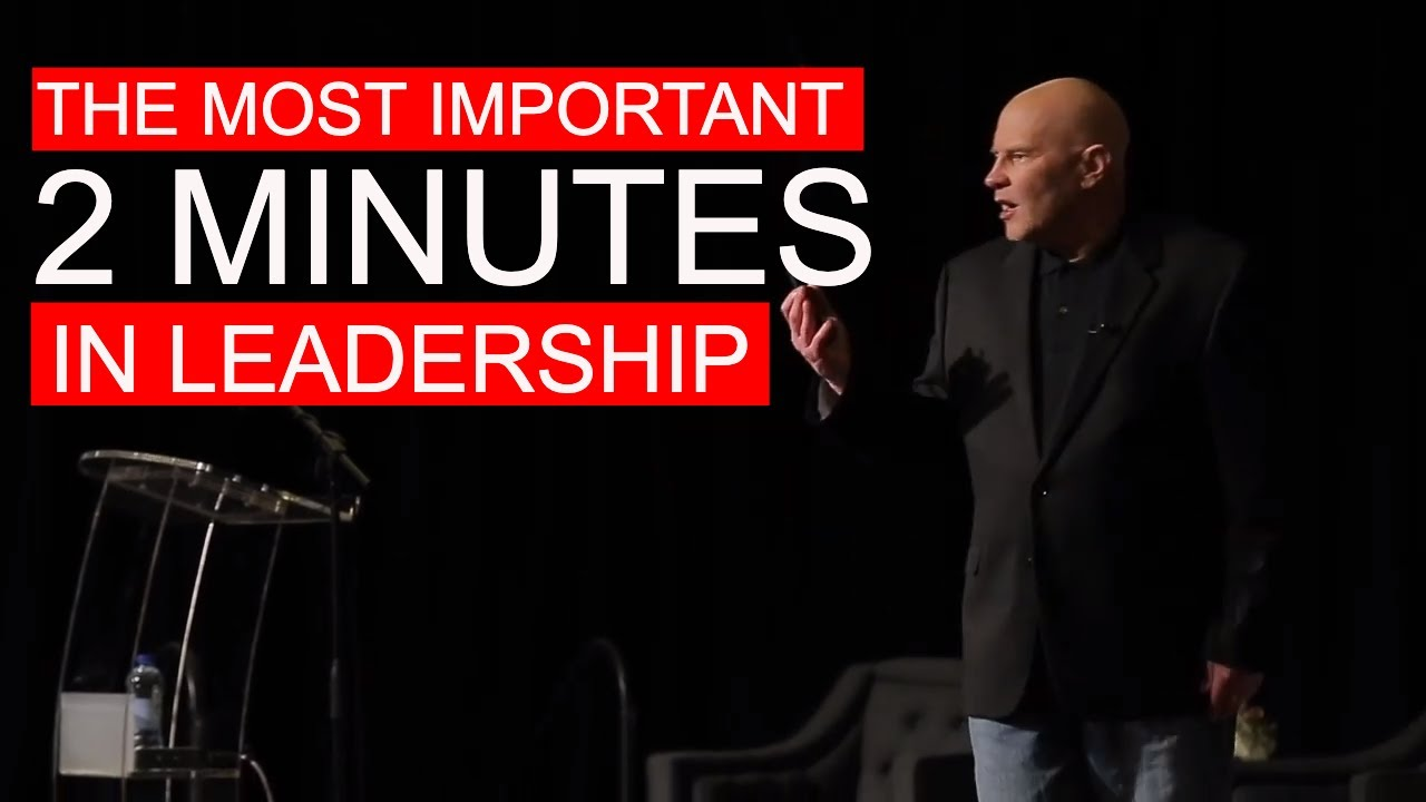 The most important 2 minutes in leadership…