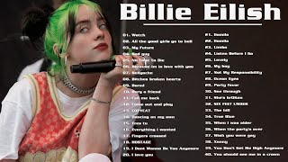 Billie Eilish Greatest Hits 2020 - Billie Eilish Full Playlist Best Songs 2020 - Billie Eilish 2020