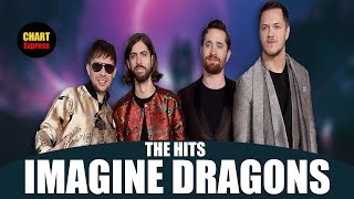 Imagine Dragons | The Hits | 2018 Edition | Greatest Hits | ChartExpress